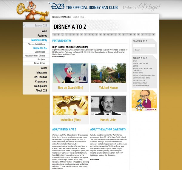 This complete and newly updated electronic version of Disney A to Z, the definitive Disney encyclopedia, has more than 7,000 entries written by Dave Smith, founder and Chief Archivist Emeritus of the Walt Disney Archives—and Dave will be updating this monthly. Members Only content on D23.com.