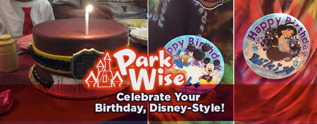 How to celebrate your birthday at Disney