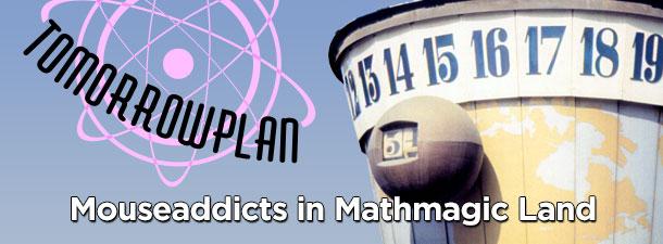 Mouseaddicts in Mathmagic Land