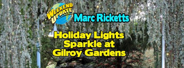 Holiday Lights Sparkle At Gilroy Gardens