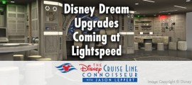 disney_dream_upgrades_01_copyright_disney_cruise_line