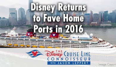 dcl_homeports_copyright_disney_cruise_line