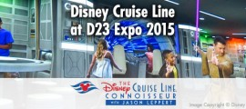 d23_expo_2015_disney_cruise_line_01_copyright_disney_cruise_line