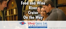 food_and_wine_river_cruise_copyright_adventures_by_disney